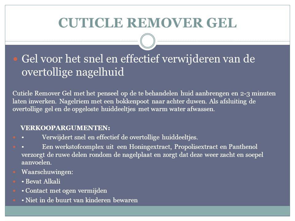 CUTICLE REMOVER GEL Gel voor het snel en effectief verwijderen van de overtollige nagelhuid.