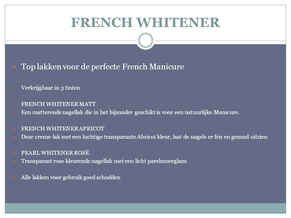 FRENCH WHITENER Top lakken voor de perfecte French Manicure