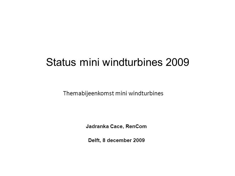 Status mini windturbines 2009