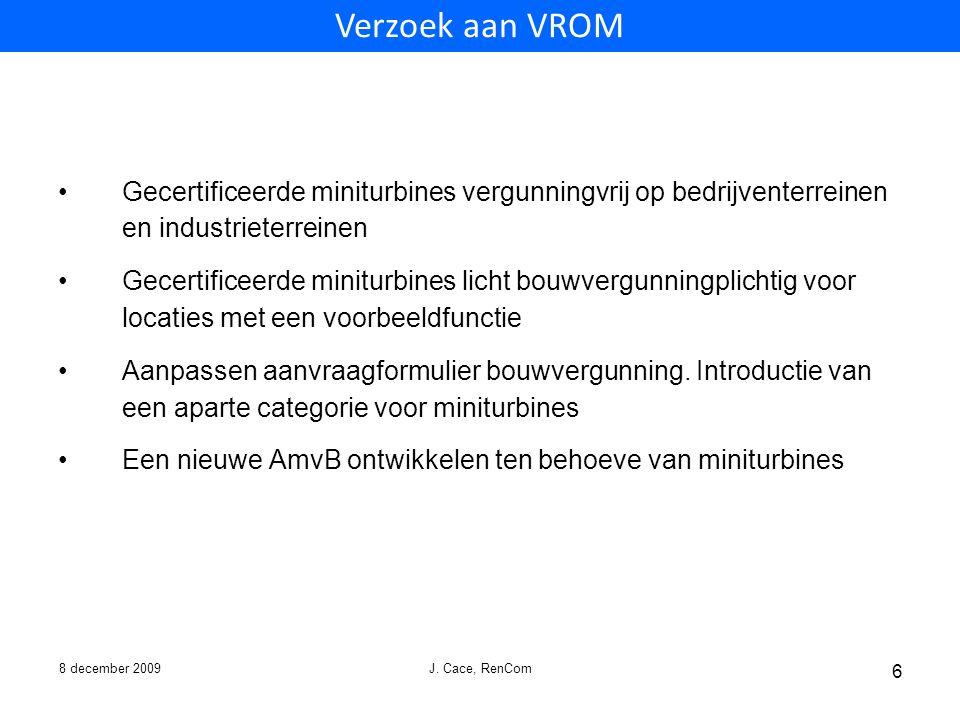 Verzoek aan VROM Gecertificeerde miniturbines vergunningvrij op bedrijventerreinen en industrieterreinen.
