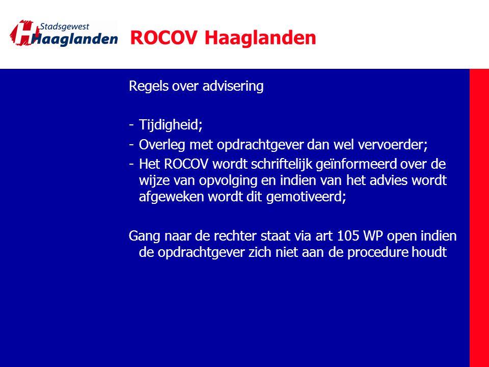 ROCOV Haaglanden Regels over advisering Tijdigheid;