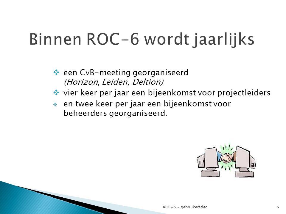 Binnen ROC-6 wordt jaarlijks