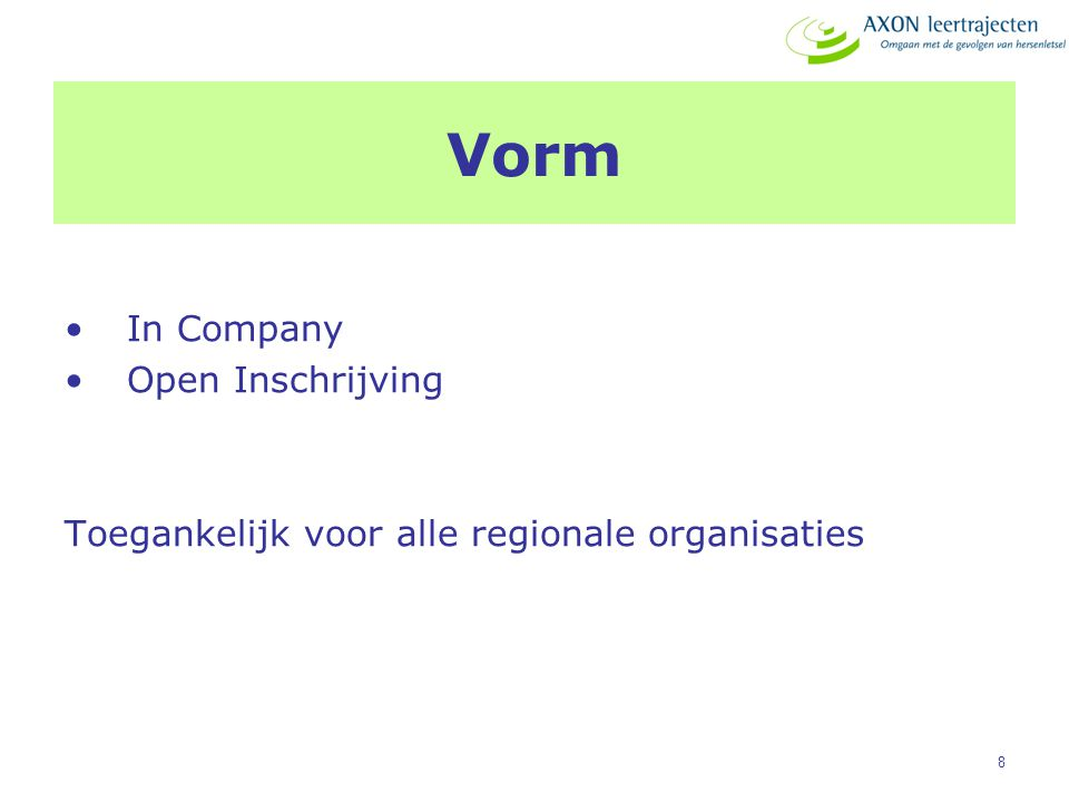 Vorm In Company Open Inschrijving
