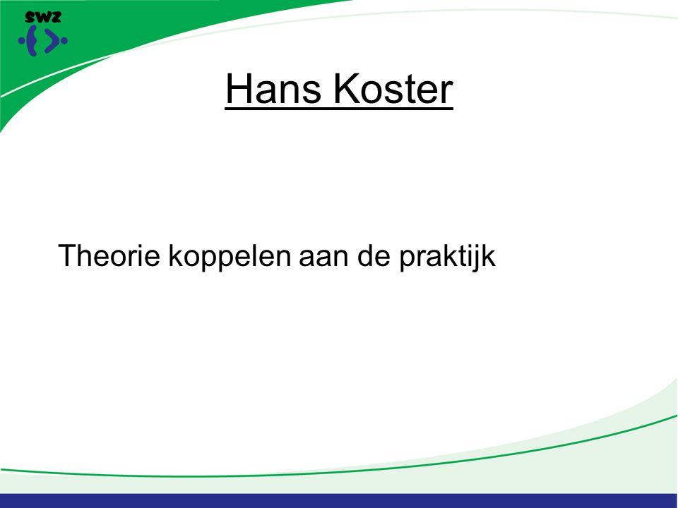 Hans Koster Theorie koppelen aan de praktijk