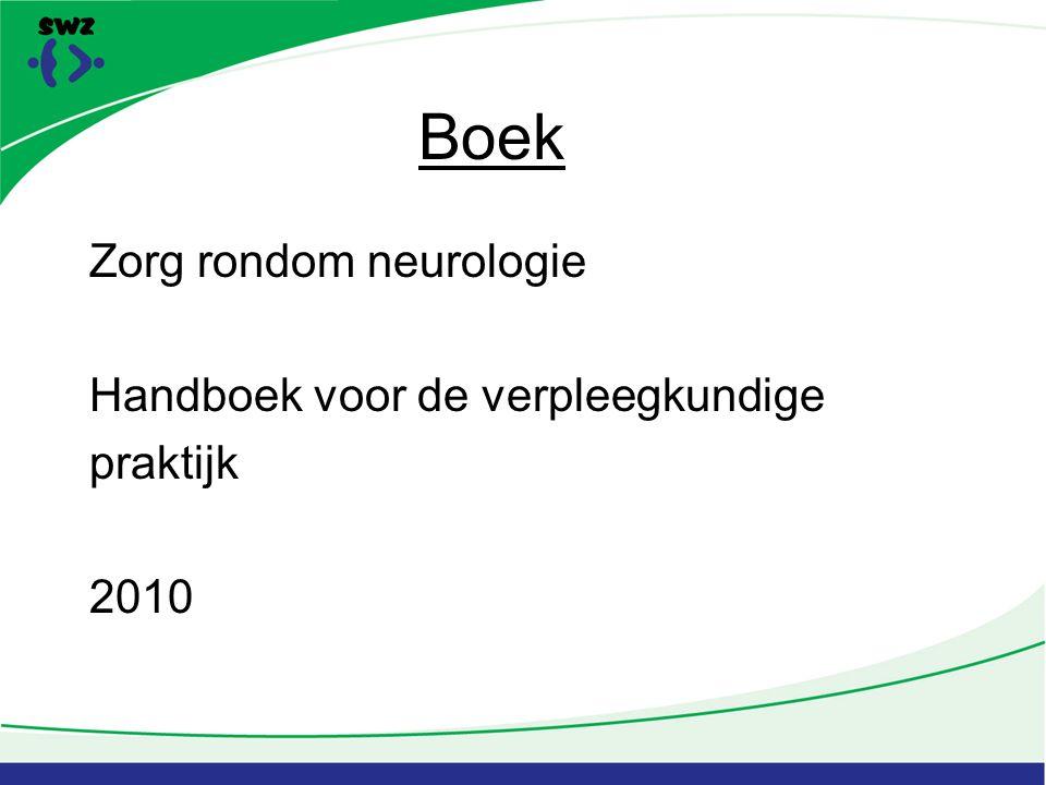 Boek Zorg rondom neurologie Handboek voor de verpleegkundige praktijk