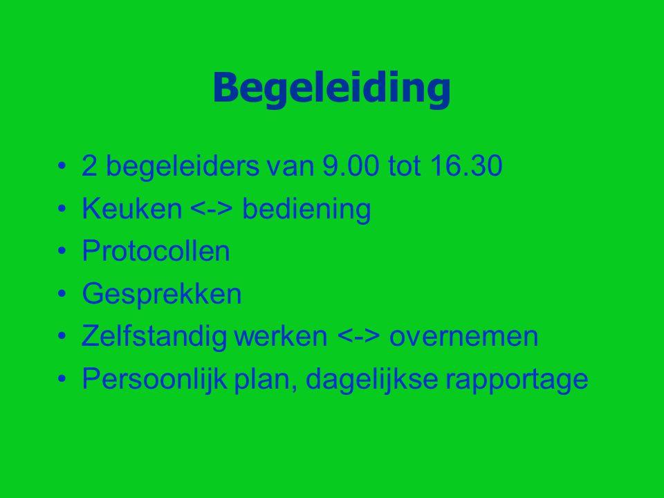 Begeleiding 2 begeleiders van 9.00 tot 16.30
