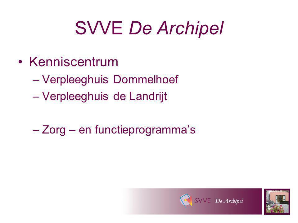 SVVE De Archipel Kenniscentrum Verpleeghuis Dommelhoef