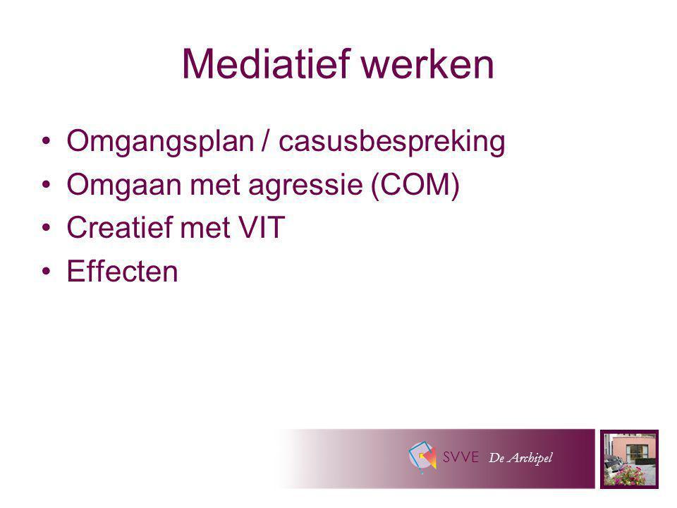 Mediatief werken Omgangsplan / casusbespreking