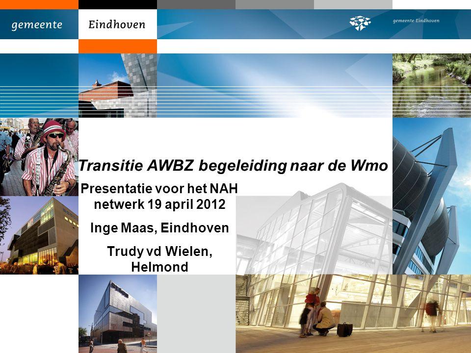 Transitie AWBZ begeleiding naar de Wmo