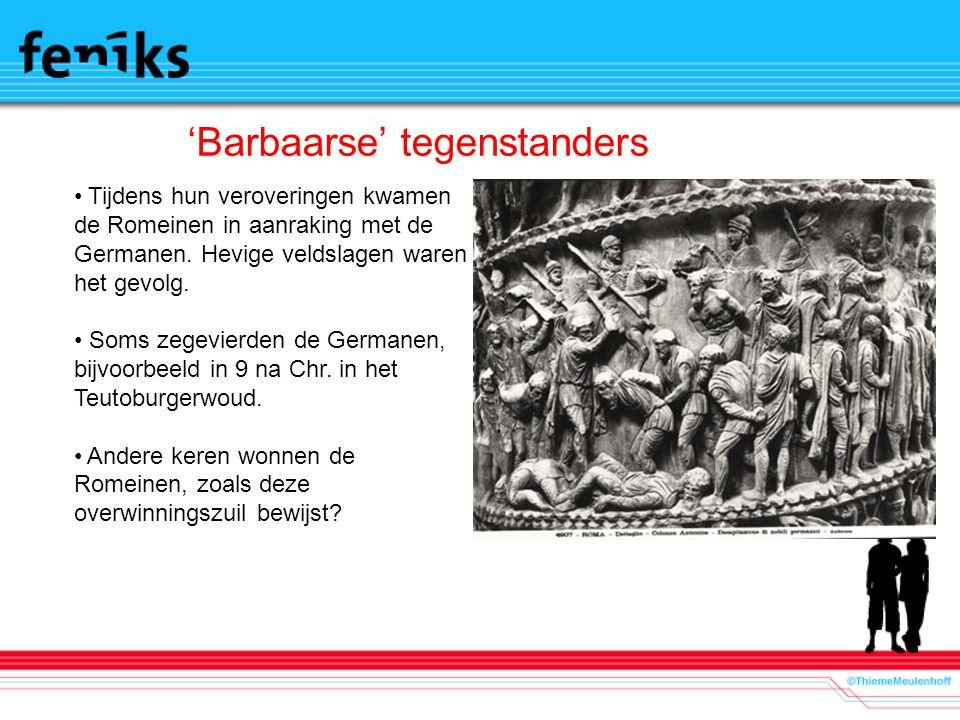 'Barbaarse' tegenstanders
