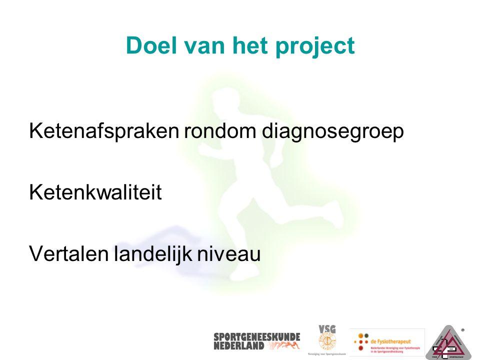 Doel van het project Ketenafspraken rondom diagnosegroep