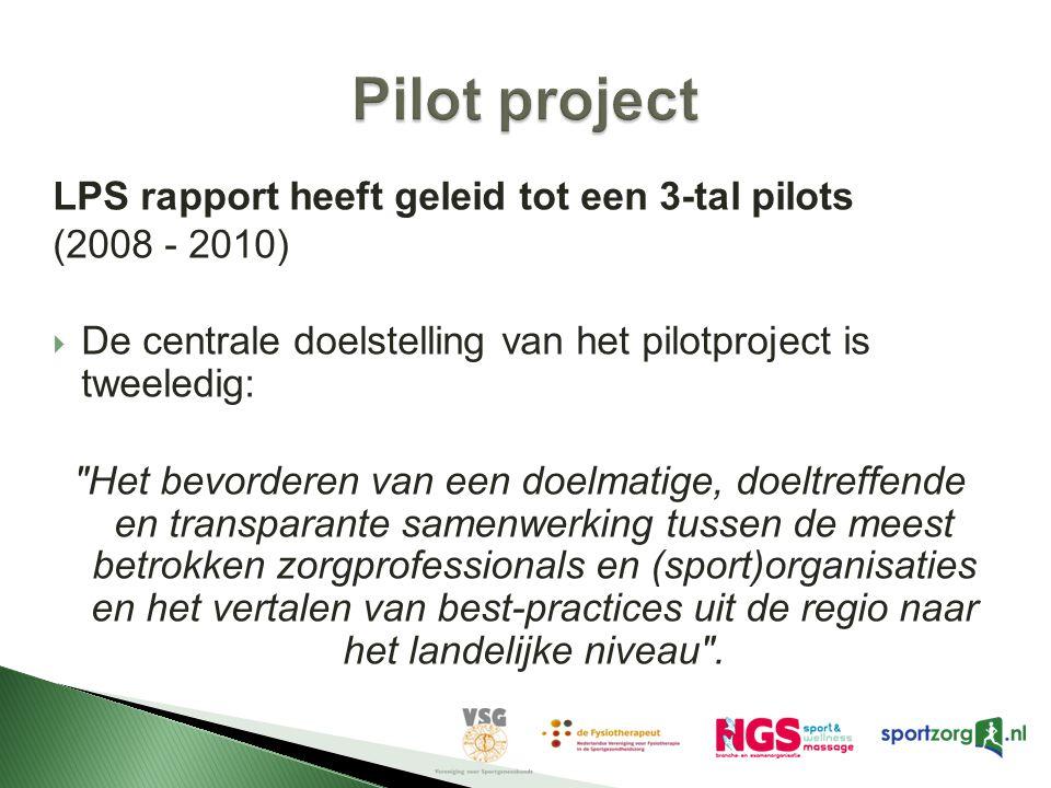 Pilot project LPS rapport heeft geleid tot een 3-tal pilots