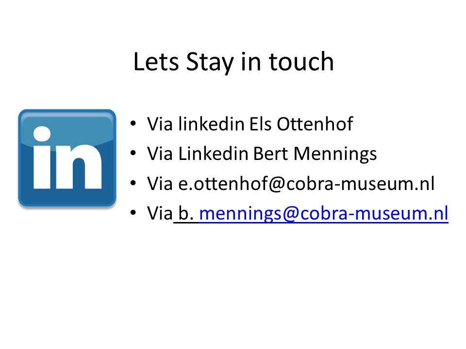 Lets Stay in touch Via linkedin Els Ottenhof