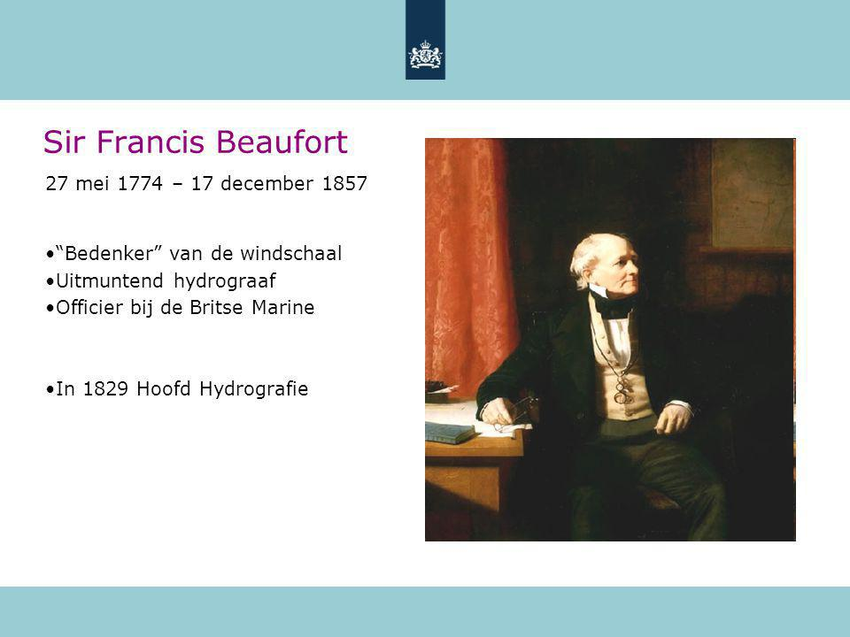 Sir Francis Beaufort 27 mei 1774 – 17 december 1857