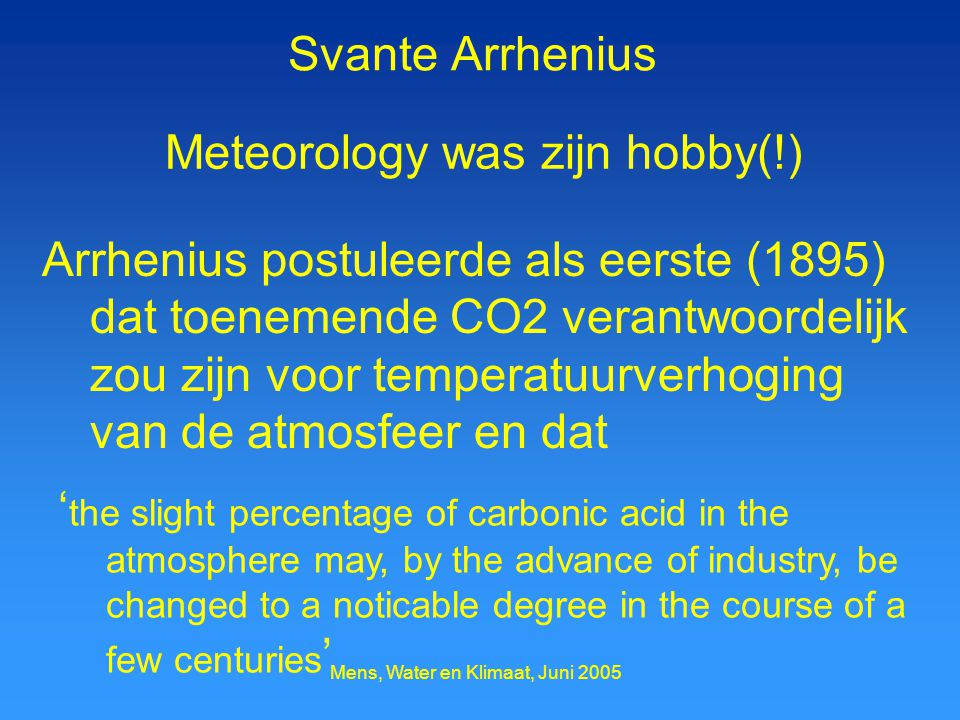 Meteorology was zijn hobby(!)