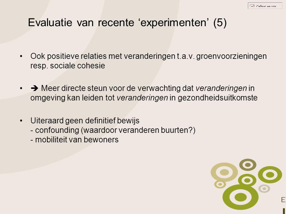 Evaluatie van recente 'experimenten' (5)