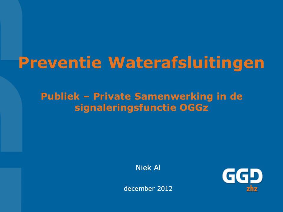 Preventie Waterafsluitingen Publiek – Private Samenwerking in de signaleringsfunctie OGGz