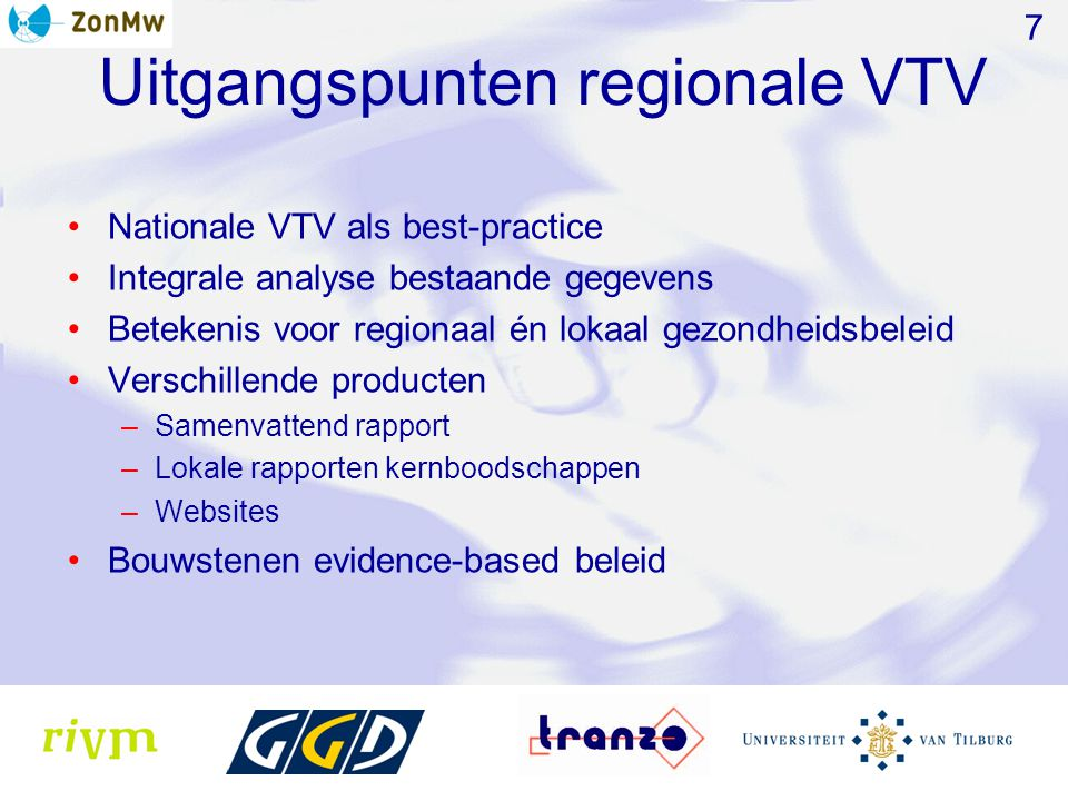 Uitgangspunten regionale VTV