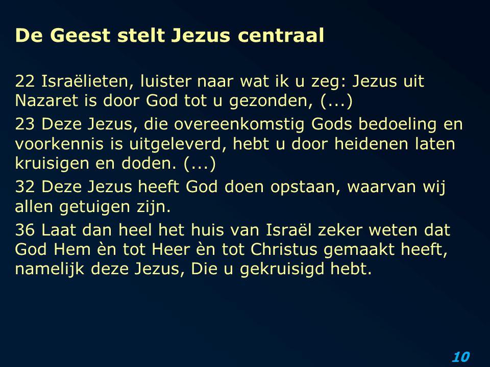 De Geest stelt Jezus centraal