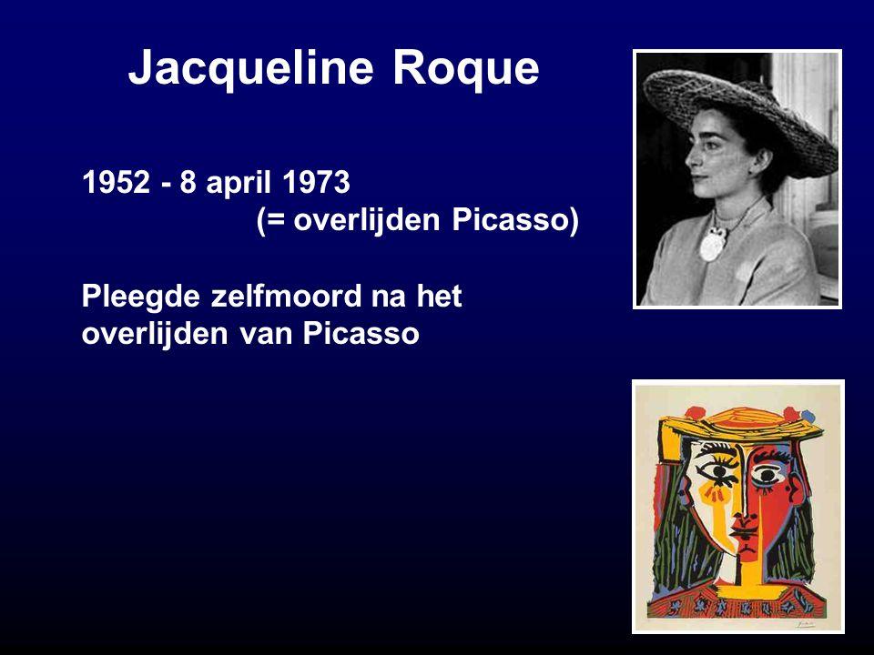 Jacqueline Roque 1952 - 8 april 1973 (= overlijden Picasso)