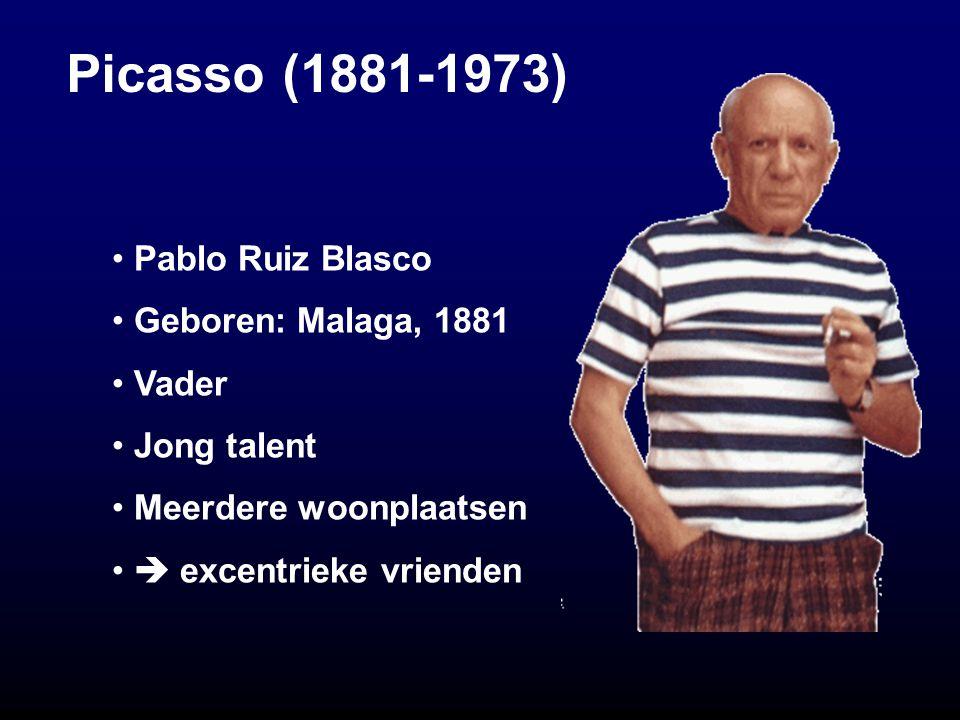 Picasso (1881-1973) Pablo Ruiz Blasco Geboren: Malaga, 1881 Vader