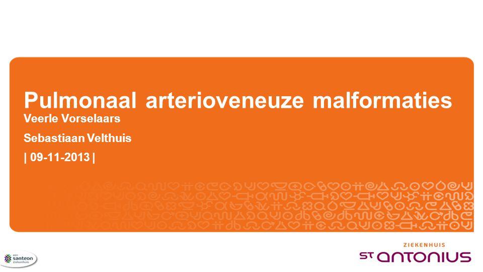 Inhoud Longlokalisatie bij ROW: Pulmonale arterioveneuze malformaties (PAVMs) Wat zijn PAVMs Klachten