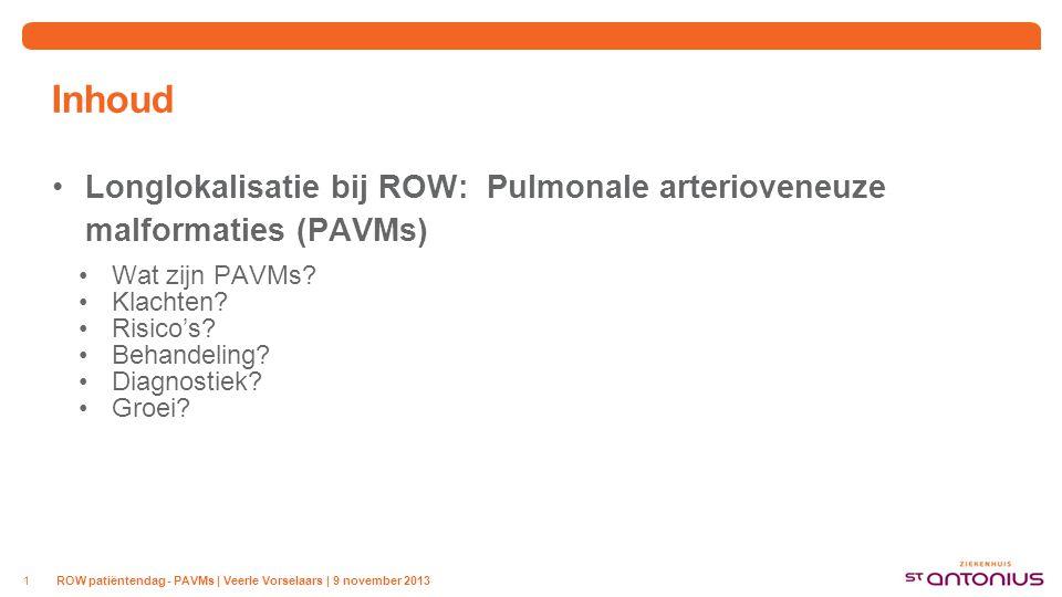Wat zijn PAVMs Pulmonaal arterioveneuze malformatie