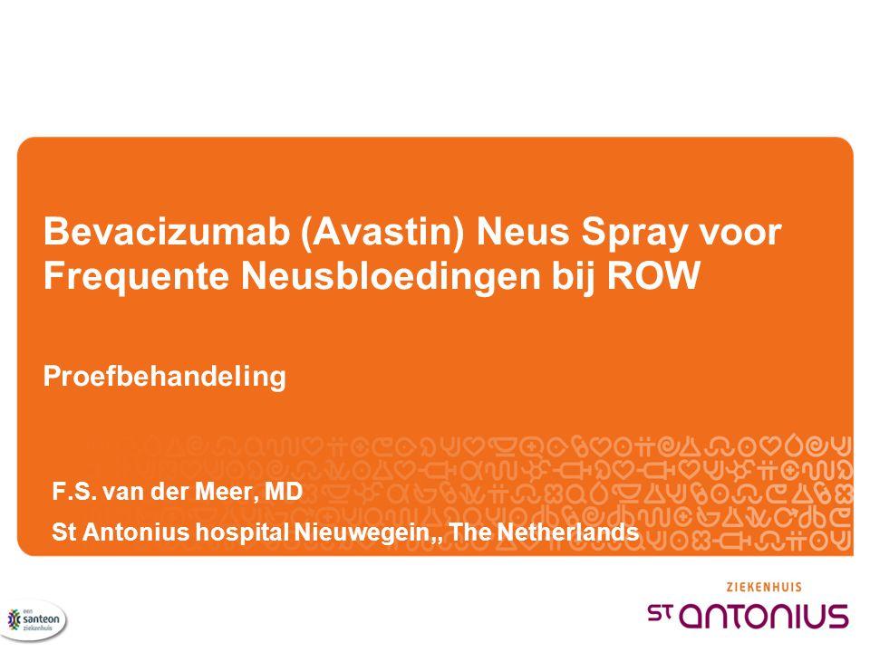 Bevacizumab (Avastin) Neus Spray voor Frequente Neusbloedingen bij ROW Proefbehandeling