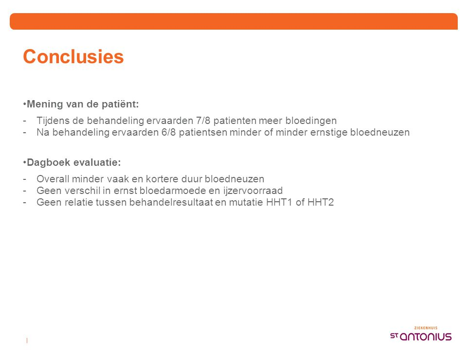Conclusies Mening van de patiënt: