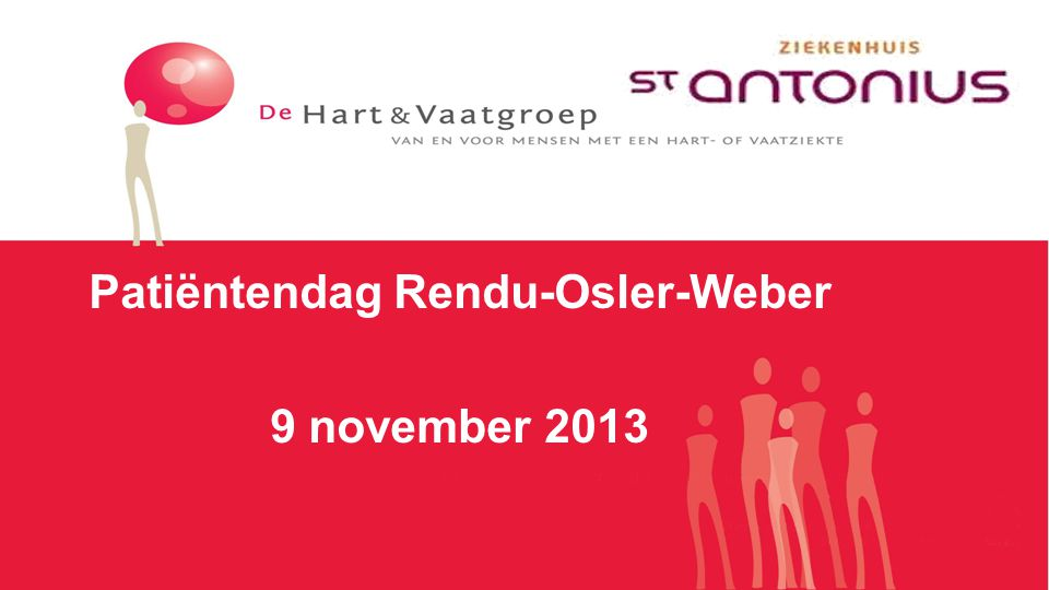 Patiëntendag Rendu-Osler-Weber 9 november 2013