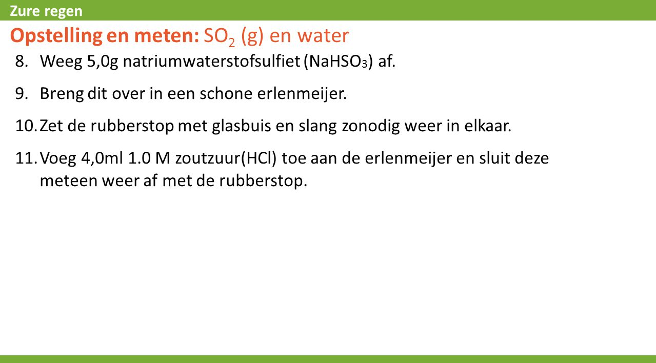 Opstelling en meten: SO2 (g) en water