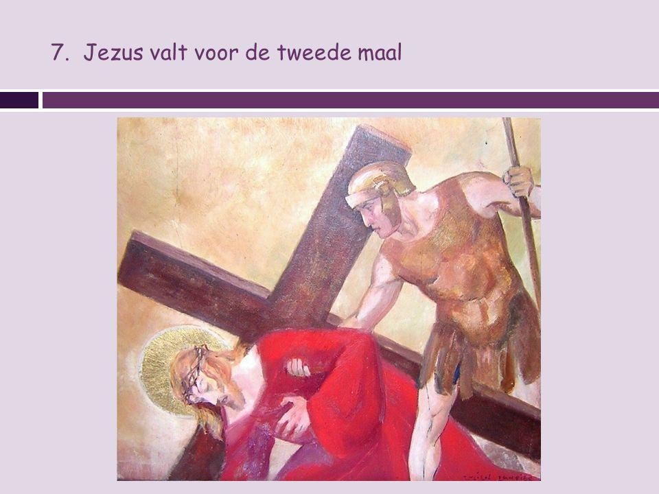7. Jezus valt voor de tweede maal