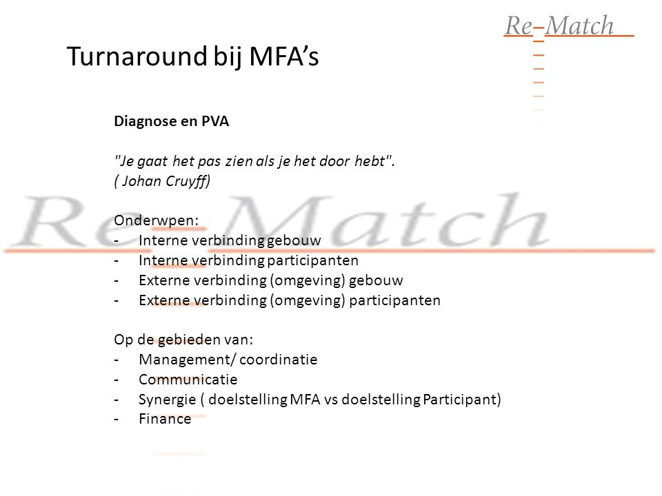 Turnaround bij MFA's Diagnose en PVA