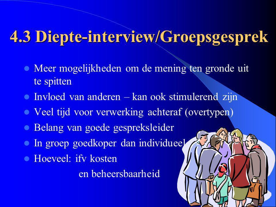 4.3 Diepte-interview/Groepsgesprek