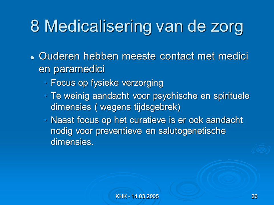 8 Medicalisering van de zorg