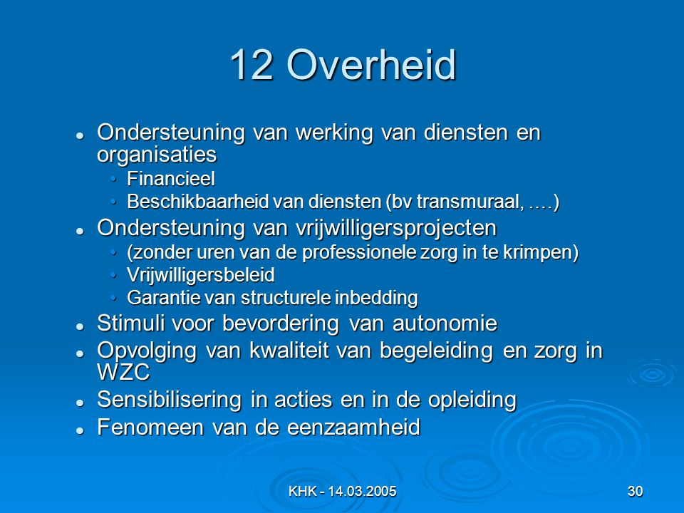12 Overheid Ondersteuning van werking van diensten en organisaties