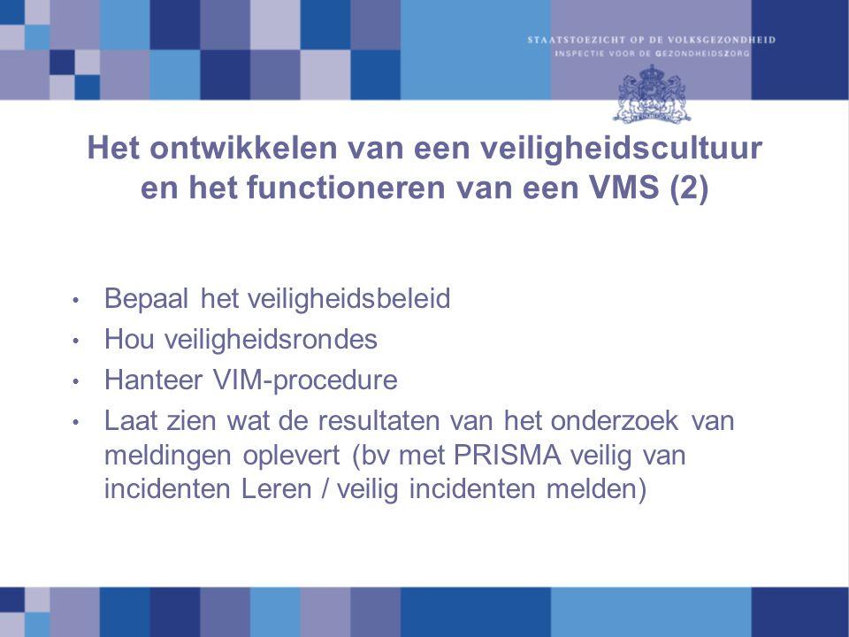 Het ontwikkelen van een veiligheidscultuur en het functioneren van een VMS (2)