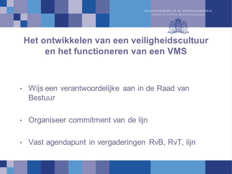 Het ontwikkelen van een veiligheidscultuur en het functioneren van een VMS