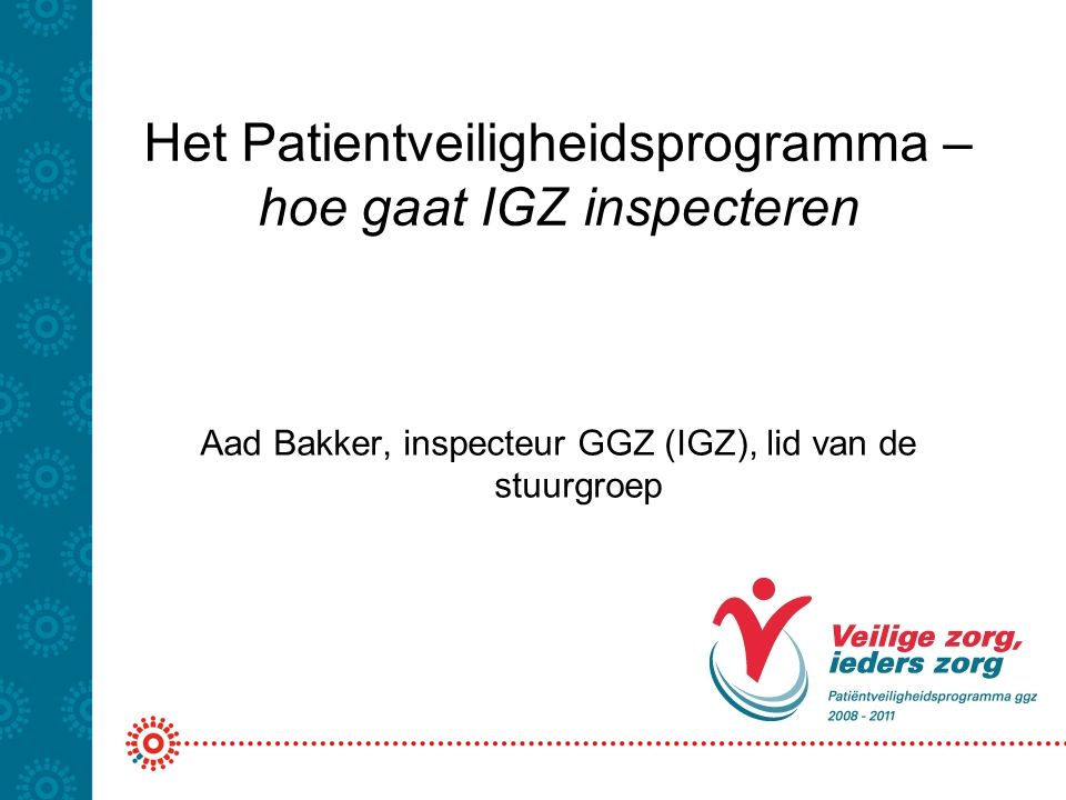 Het Patientveiligheidsprogramma – hoe gaat IGZ inspecteren