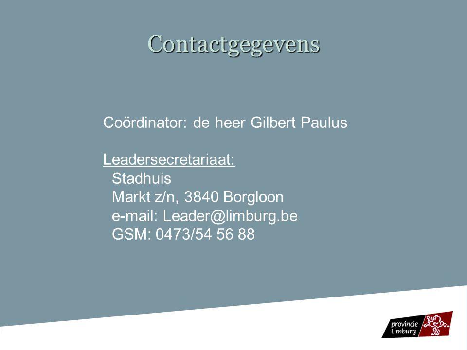 Contactgegevens Coördinator: de heer Gilbert Paulus