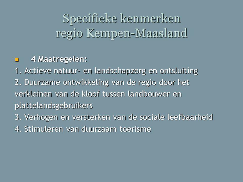 Specifieke kenmerken regio Kempen-Maasland
