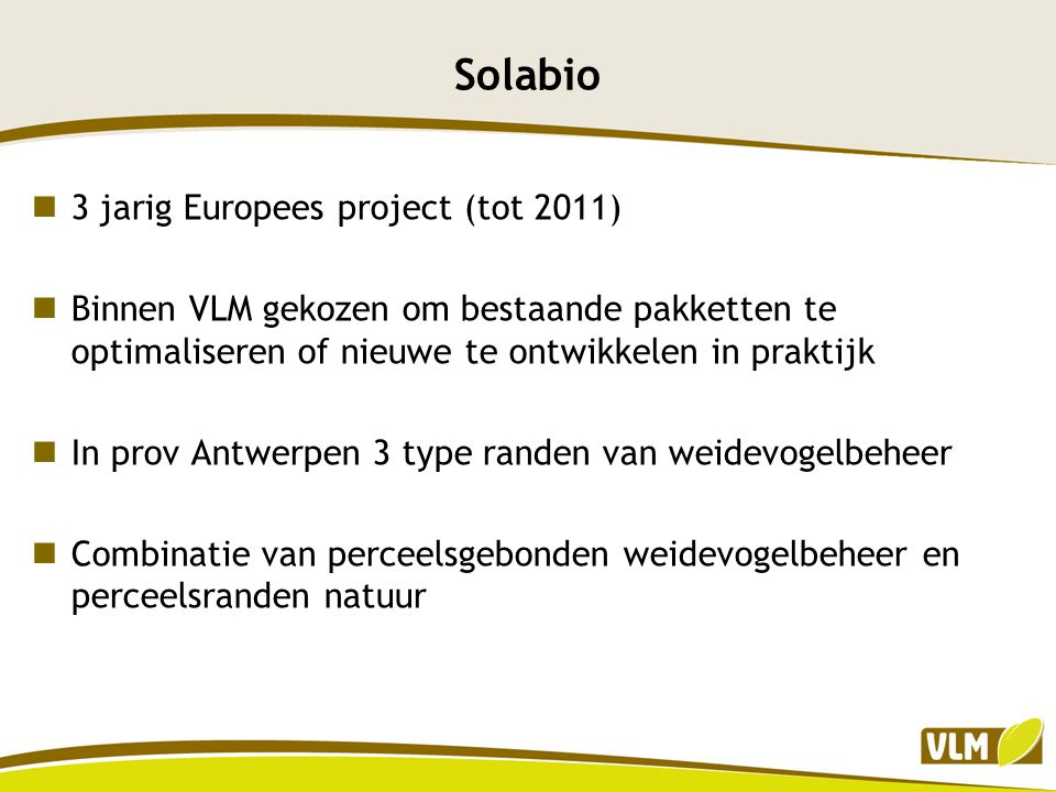 Solabio 3 jarig Europees project (tot 2011)