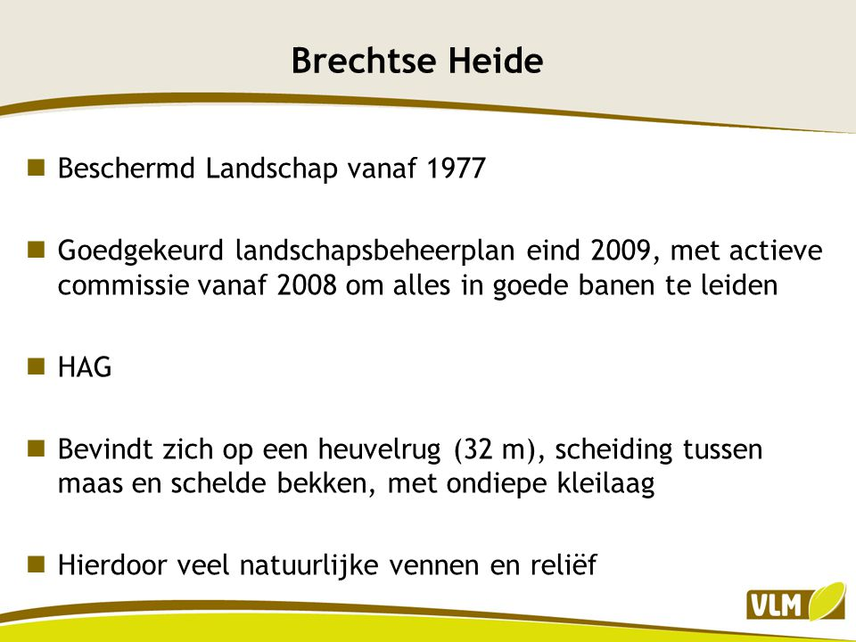 Brechtse Heide Beschermd Landschap vanaf 1977