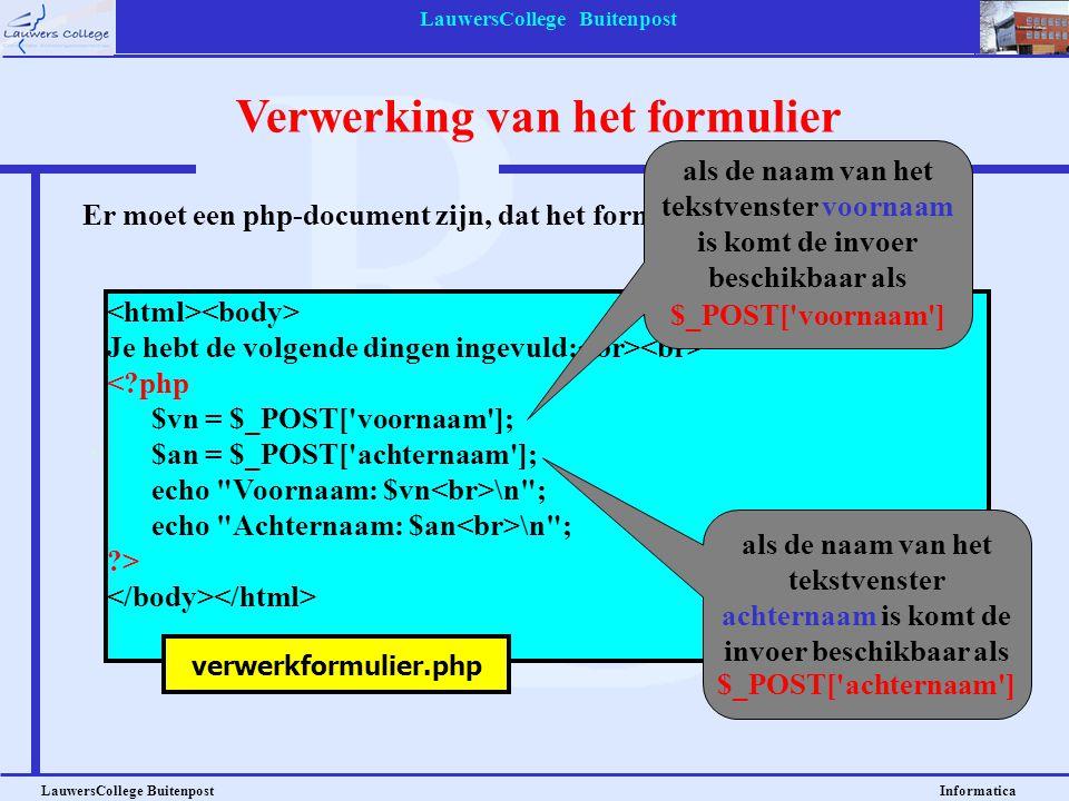 Verwerking van het formulier LauwersCollege Buitenpost Informatica