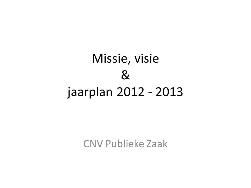 Missie, visie & jaarplan 2012 - 2013