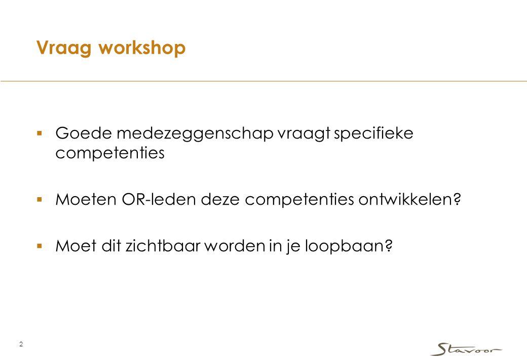 Vraag workshop Goede medezeggenschap vraagt specifieke competenties