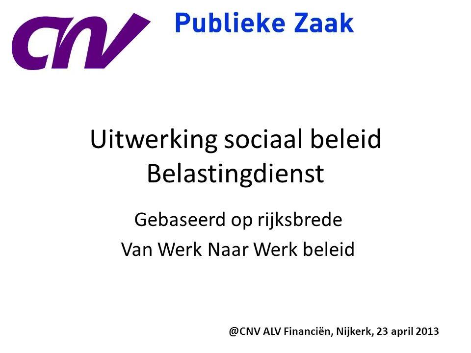 Uitwerking sociaal beleid Belastingdienst