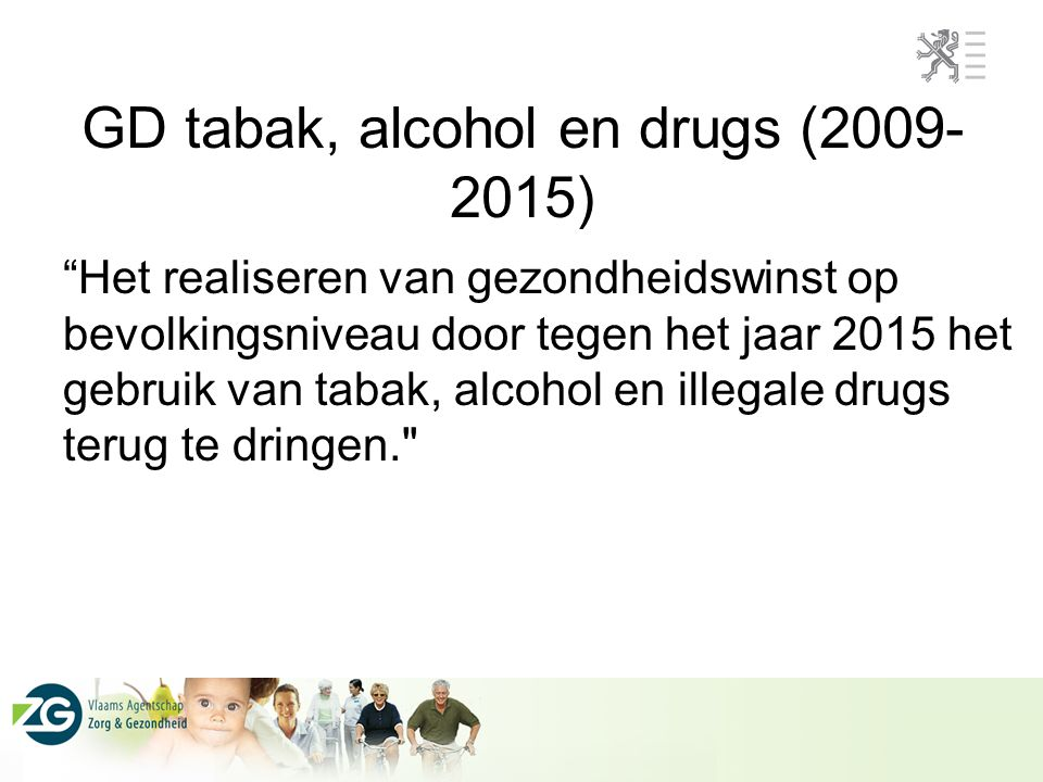 GD tabak, alcohol en drugs (2009-2015)
