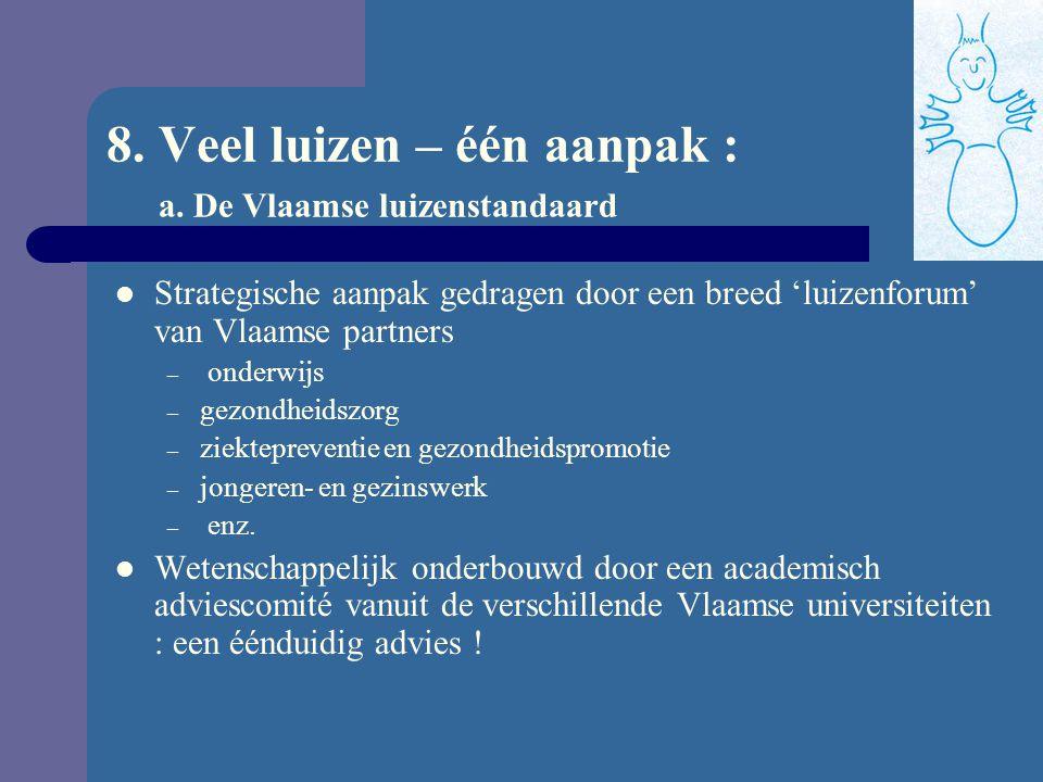 8. Veel luizen – één aanpak : a. De Vlaamse luizenstandaard