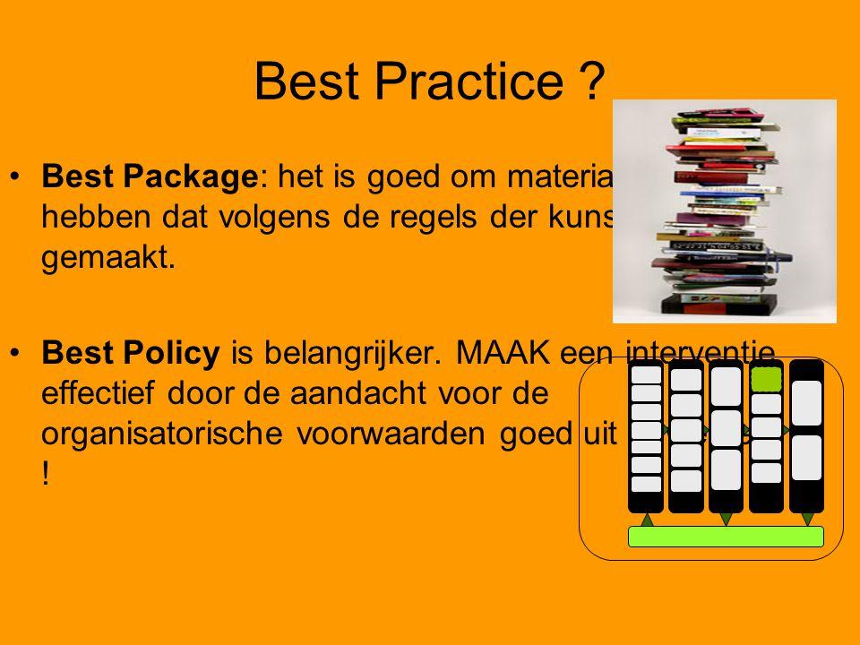 Best Practice Best Package: het is goed om materiaal te hebben dat volgens de regels der kunst goed is gemaakt.